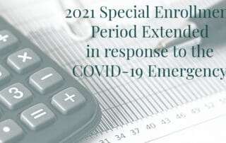 2021 Special Enrollment Period in response to the COVID-19 Emergency